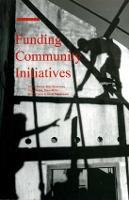 Funding Community Initiatives (Paperback)