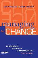 Managing for Change: Leadership, Strategy and Management in Asian NGOs (Paperback)