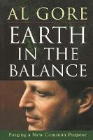 Earth in the Balance: Forging a New Common Purpose (Paperback)