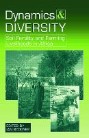 Dynamics and Diversity: Soil Fertility and Farming Livelihoods in Africa (Paperback)