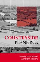 Countryside Planning: New Approaches to Management and Conservation (Paperback)