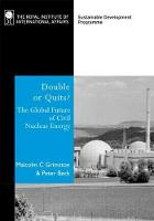 Double or Quits?: The Future of Civil Nuclear Energy (Paperback)