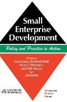 Small Enterprise Development: Policy and Practice in Action (Hardback)