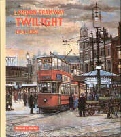 London Tramway Twilight (Hardback)