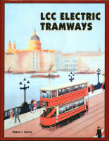 LCC Electric Tramways (Hardback)
