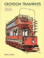 Croydon & South Metropolitan Tramways (Hardback)