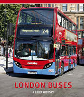London Buses: A Brief History (Paperback)