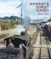 Somerset and Dorset Sunset (Hardback)