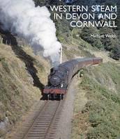 Western Steam in Devon and Cornwall (Hardback)