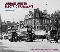 London United Electric Tramways (Hardback)
