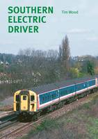 Southern Electric Driver (Paperback)