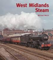 Steam Around the West Midlands (Hardback)