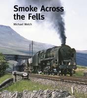Smoke Across the Fells (Hardback)