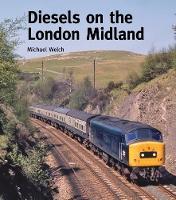 Diesels on the London Midland (Hardback)