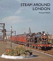 Steam Around London (Hardback)