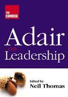 Concise Adair on Leadership (Paperback)
