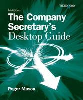 The Company Secretarys Desktop Guide (Spiral bound)