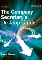 Company Secretary's Desktop Guide (Hardback)