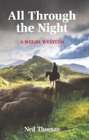 All Through the Night: A Welsh Western (Paperback)