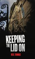 Keeping the lid on (Paperback)