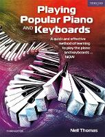 Playing Popular Piano and Keyboards: A quick and effective method of learning to play the piano and keyboards... NOW (Paperback)