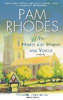 With Hearts and Hymns and Voices: A novel (Paperback)