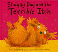 Shaggy Dog and the Terrible Itch (Paperback)