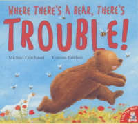 Where There's a Bear, There's Trouble! (Paperback)