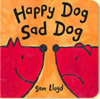 Happy Dog Sad Dog