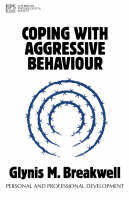 Coping with Aggressive Behaviour - Personal and Professional Development (Paperback)