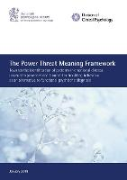 The Power Threat Meaning Framework: Towards the identification of patterns in emotional distress, unusual experiences and troubled or troubling behaviour, as an alternative to functional psychiatric diagnosis (Paperback)