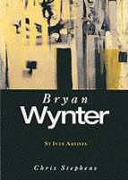 Bryan Wynter - St.Ives Artists S. (Paperback)
