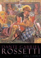 Dante Gabriel Rossetti (British Artists) (Paperback)
