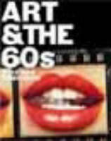 Art and the Sixties: This Was Tomorrow (Paperback)