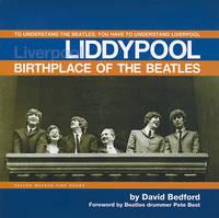 "Liddypool: Birthplace of the ""Beatles"" (Hardback)"