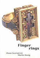 Finger Rings: From Ancient to Modern (Paperback)