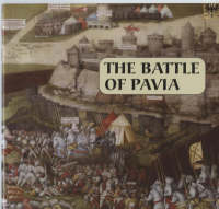 The Battle of Pavia (Paperback)