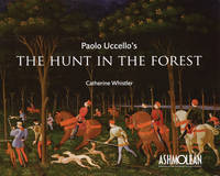 Paolo Uccello's the Hunt in the Forest (Paperback)