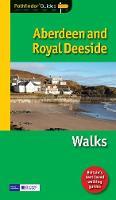 Pathfinder Aberdeen & Royal Deeside - Pathfinder Guide 46 (Paperback)