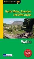 Pathfinder North Wales, Snowdon & Offa's Dyke - Pathfinder Guide 32 (Paperback)