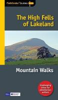 Pathfinder The High Fells of Lakeland - Pathfinder Guides 71 (Paperback)