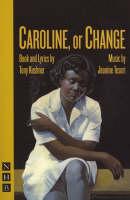 Caroline, or Change (Paperback)