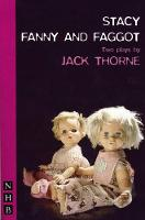 Stacy & Fanny and Faggot: two plays (Paperback)