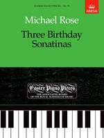 Three Birthday Sonatinas: Easier Piano Pieces 76 - Easier Piano Pieces (ABRSM) (Sheet music)