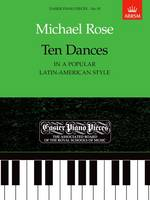 Ten Dances (in a popular Latin-American style): Easier Piano Pieces 83 - Easier Piano Pieces (ABRSM) (Sheet music)