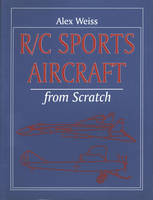 R/C Sports Aircraft from Scratch (Paperback)
