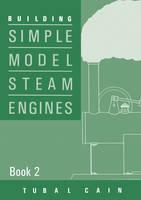Building Simple Model Steam Engines: Book 2 (Paperback)