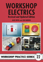 Workshop Electrics - Workshop Practice No. 22 (Paperback)