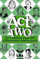 Act Two: Ten Compelling Plays with Differentiated Reading Parts (Spiral bound)