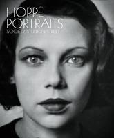 Hoppe Portraits: Society, Street and Studio (Hardback)